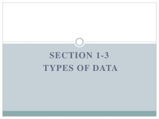 Section 1-3   Types of Data