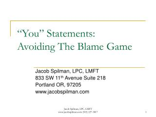 """You"" Statements:  Avoiding The Blame Game"
