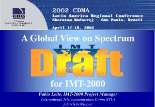 A Global View on Spectrum for IMT-2000