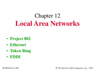Chapter 12 Local Area Networks