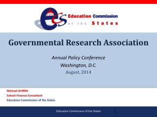 Governmental Research Association Annual Policy Conference Washington, D.C. August, 2014