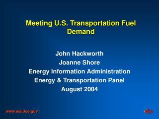 Meeting U.S. Transportation Fuel Demand