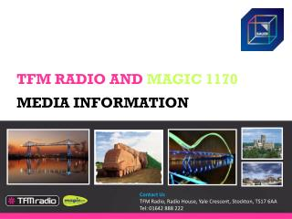 TFM RADIO AND  MAGIC 1170 MEDIA INFORMATION