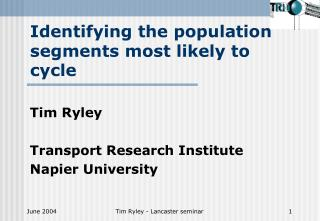 Identifying the population segments most likely to cycle