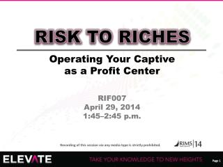 Operating Your Captive as a Profit Center