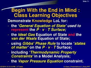 Begin With the End in Mind : Class Learning Objectives