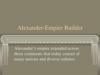 Alexander-Empire Builder