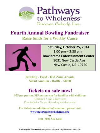 Fourth Annual Bowling Fundraiser Raise funds for a Worthy Cause