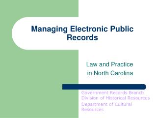 Managing Electronic Public Records