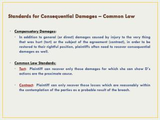 Standards for Consequential Damages � Common  Law