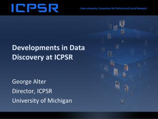 Developments in Data Discovery at ICPSR
