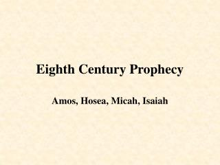 Eighth Century Prophecy