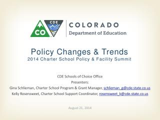 Policy Changes & Trends 2014 Charter School Policy & Facility Summit