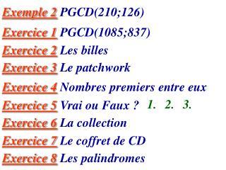 Exemple 2  PGCD(210;126)