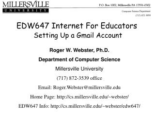 EDW647 Internet For Educators  Setting Up a Gmail Account