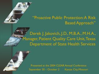 Presented at the 2004 CLEAR Annual Conference September 30 – October 2       Kansas City, Missouri