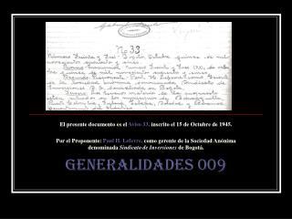 El presente documento es el  Aviso 33,  inscrito el 15 de Octubre de 1945.