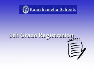 9th Grade Registration