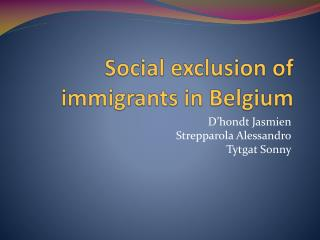 Social exclusion  of  immigrants in Belgium