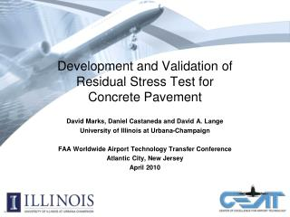 Development and Validation of  Residual Stress Test for  Concrete Pavement