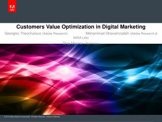 Customers Value Optimization in Digital  Marketing