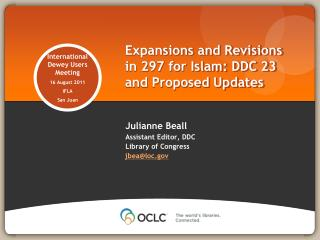Expansions and Revisions in 297 for Islam: DDC 23 and Proposed Updates