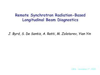 Remote Synchrotron Radiation-Based Longitudinal Beam Diagnostics