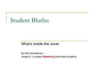 Student Blurbs: