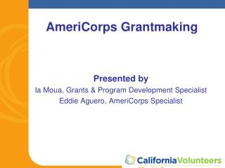 AmeriCorps  Grantmaking