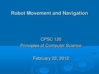 Robot Movement and Navigation