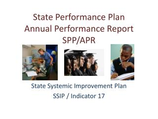 State Performance Plan Annual Performance Report SPP/APR