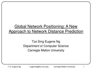 Global Network Positioning: A New Approach to Network Distance Prediction