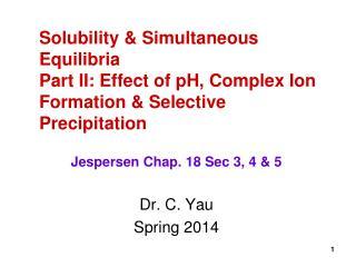 Dr. C. Yau Spring 2014