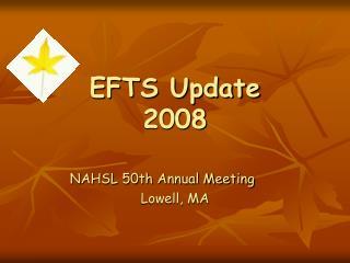 EFTS Update 2008