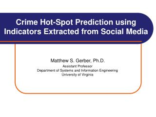 Crime Hot-Spot Prediction using Indicators Extracted from Social Media