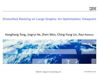 Diversified Ranking on Large Graphs: An Optimization Viewpoint