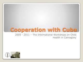 Cooperation with Cuba