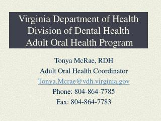 Virginia Department of Health Division of Dental Health  Adult Oral Health Program