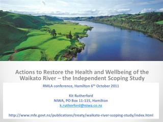 Actions to Restore the Health and Wellbeing of the Waikato River   the Independent Scoping Study
