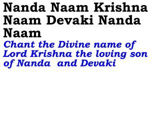 Old ---_New 870 Nanda Naam Krishna Naam Devaki Nanda Naam
