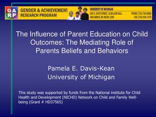 Pamela E. Davis-Kean University of Michigan