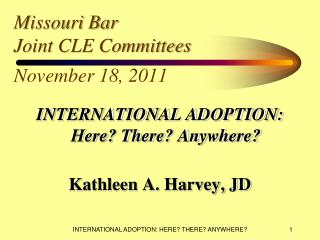 Missouri Bar Joint CLE Committees  November 18, 2011
