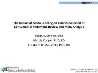 Susan E. Sinclair, MSc Marcia Cooper, PhD, RD Elizabeth D. Mansfield, PhD, RD