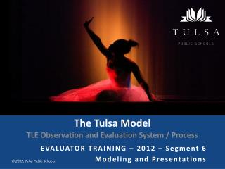 The Tulsa Model