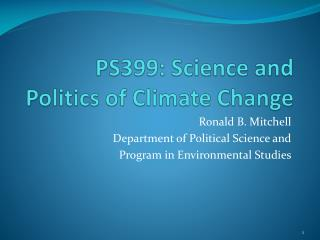 PS399: Science and Politics of Climate Change