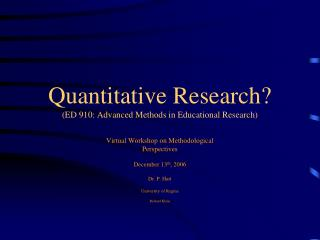 Quantitative Research? (ED 910: Advanced Methods in Educational Research)