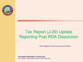 Tax Report (J-29) Update  Reporting Post RDA Dissolution