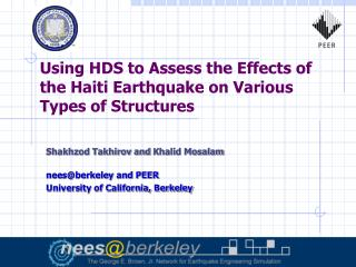 Using HDS to Assess the Effects of the Haiti Earthquake on Various Types of Structures