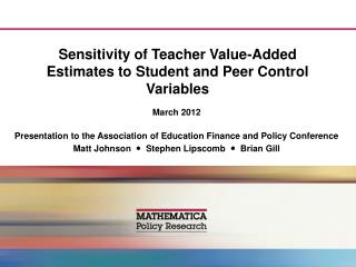 Sensitivity of Teacher Value-Added Estimates to Student and Peer Control Variables