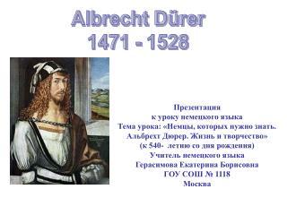 Albrecht D rer 1471 - 1528